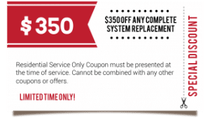 $350 Off Any Complete System Replacement